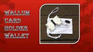 Wallum Card Holder Wallet