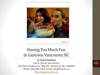 Having Too Much Fun in Gastown Vancouver British Columbia
