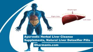Ayurvedic Herbal Liver Cleanse Supplements, Natural Liver Detoxifier Pills