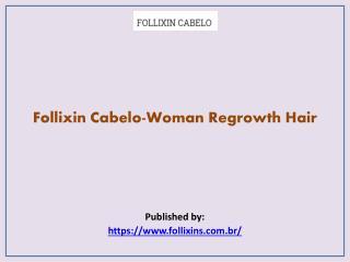 Follixin Cabelo-Woman Regrowth Hair