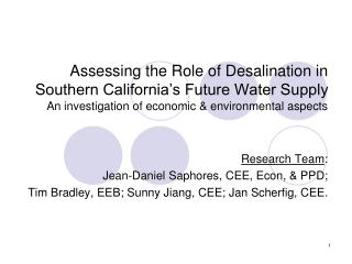 Assessing the Role of Desalination in Southern California s Future Water Supply An investigation of economic  environmen