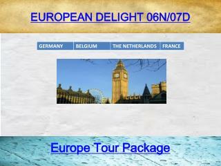 EUROPEAN DELIGHT 06N/07D