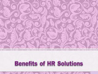Benefits of HR Solutions