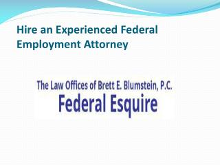 Hire an Experienced Federal Employment Attorney
