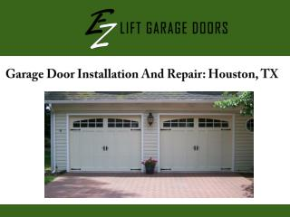 Garage Door Installation And Repair: Houston, TX