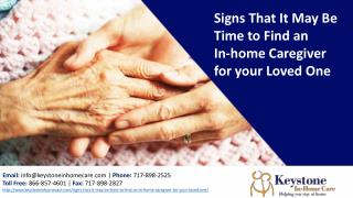 Signs That It May Be Time to Find an In-home Caregiver for your Loved One