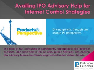 Availing IPO Advisory Help for Internet Control Strategies