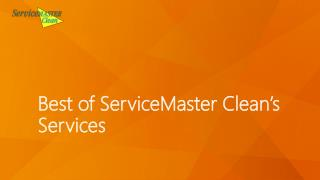 Best of ServiceMaster Cleans' Services