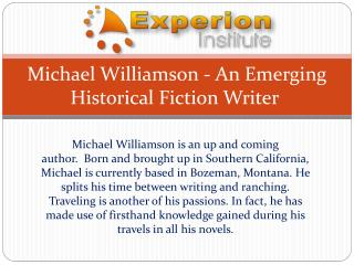 Michael Williamson - An Emerging Historical Fiction Writer
