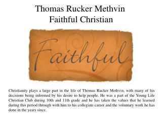 Thomas Rucker Methvin-Faithful Christian