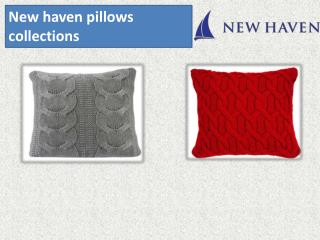 New haven pillows collections