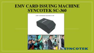 EMV Card Issuing Machine Syncotek SC-360