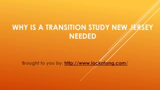 Why Is A Transition Study New Jersey Needed