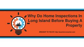 Why Do Home Inspections In Long Island Before Buying A Property
