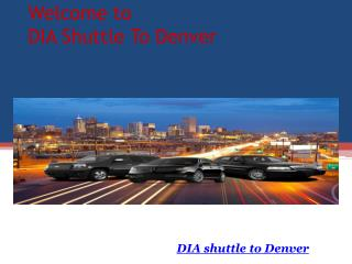 DIA Shuttle To Denver | Shuttle To DIA