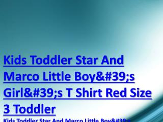 Kids Toddler Star And Marco Little Boy's Girl's T Shirt Red Size 3 Toddler