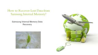 How to Recover Lost Data from Samsung Internal Memory?