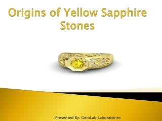 Origins of Yellow Sapphire Stones