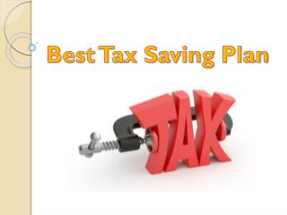 Tax Saving Plans : Top 5 Tax saving investment Plans