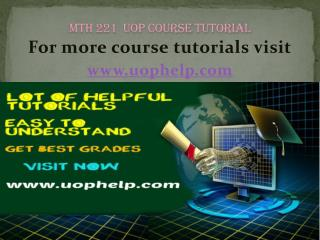 MTH 221 Instant Education uophelp