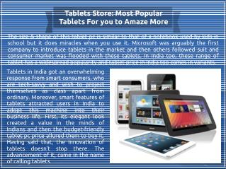 Tablets Store: Most Popular Tablets For you to Amaze More