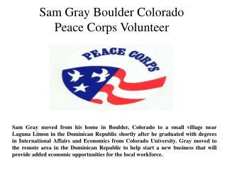 Sam Gray Boulder Colorado-Peace Corps Volunteer