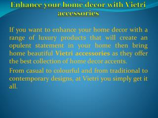 Get Vietri Accessories Online