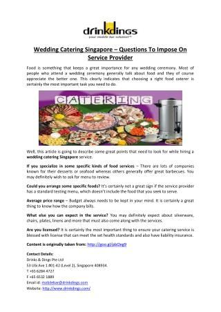 Wedding Catering Singapore – Questions To Impose On Service Provider