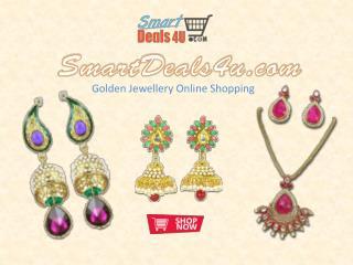 Golden jewellery online shopping @ SmartDeals4u.com