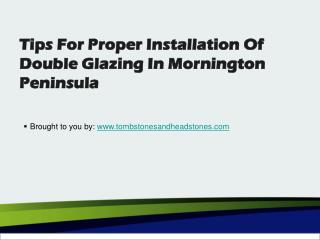 Tips for Proper Installation of Double Glazing in Mornington Peninsula