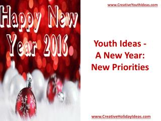 Youth Ideas - A New Year: New Priorities