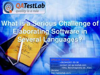 What is a Serious Challenge of Elaborating Software in Several Languages?