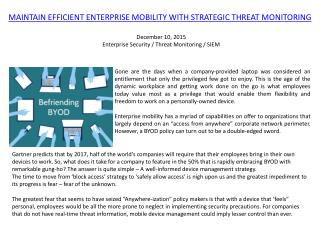 MAINTAIN EFFICIENT ENTERPRISE MOBILITY WITH STRATEGIC THREAT MONITORING