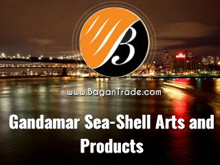 Gandamar Sea-Shell Arts and Products