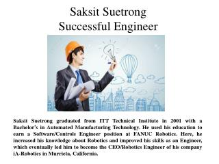 Saksit Suetrong Successful Engineer