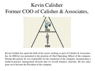 Kevin Calisher-Former COO of Calisher & Associates, Inc.