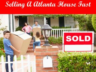 Selling A Atlanta House Fast