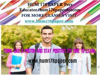 HUM 176 PAPER Peer Educator/hum176paperdotcom