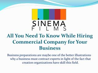 All You Need To Know While Hiring Commercial Company for Your Business