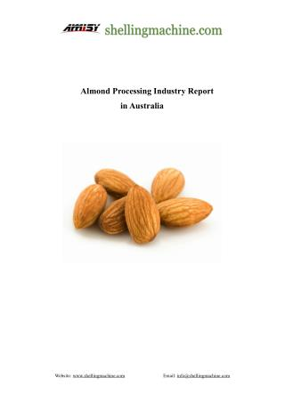 Almond Processing Industry Report in Australia