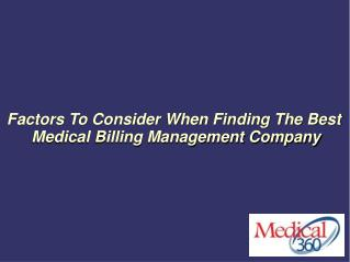 Factors To Consider When Finding The Best Medical Billing Management Company