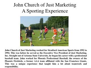 John Church of Just Marketing A Sporting Experience