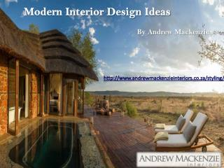 Modern Home Interior Design Ideas - Andrew Mackenzie