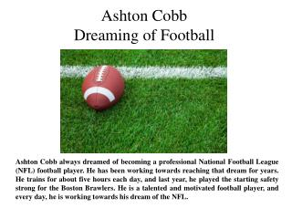 Ashton Cobb Dreaming of Football