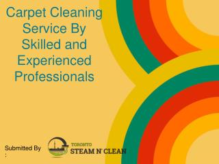 Carpet Cleaning Service By Skilled and Experienced Professionals