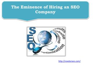 The Eminence of Hiring an SEO Company