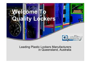 Know About Quality Lockers -  Leading Locksmith In Queensland