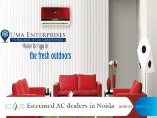 AC dealers in Noida call UMA Enterprises 9818934934