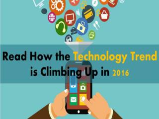Read the Top 5 Latest Technology Trend for the Year 2016