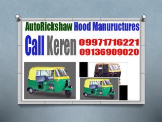 Auto Rickshaw Hood Manufacturers in delhi,09136909020